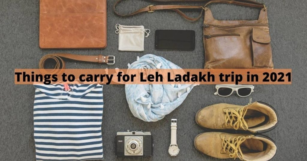 Things to carry for Leh Ladakh trip